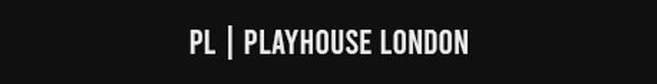 Playhouse Of London